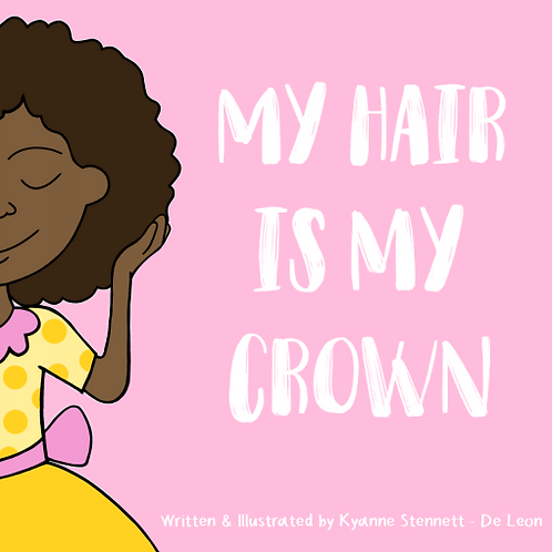 My Hair Is My Crown