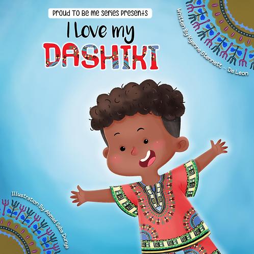 I Love My Dashiki