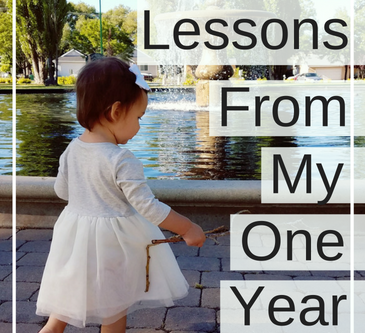 5 Lessons from my One-Year Old