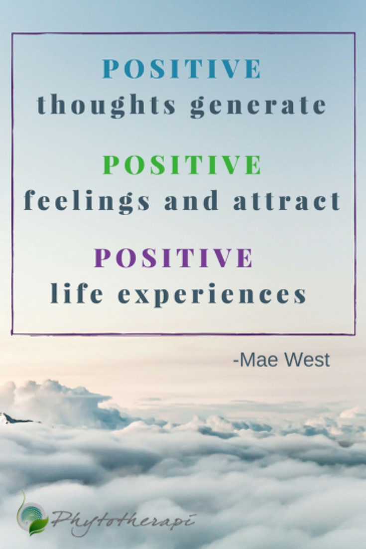 POSITIVE thoughts generate