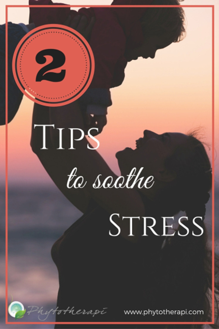 2 Tips to Soothe Stress (3)