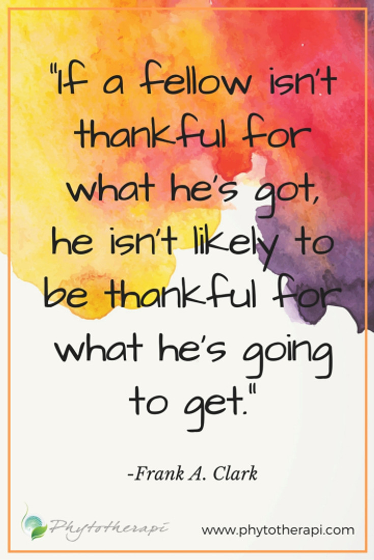 """If a fellow isn't thankful for what he's got-LARGE"