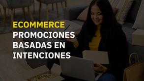 Estrategia de promociones: cómo crear un plan basado en la intención de compra de tus clientes