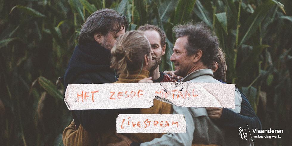 """Half a day with """"Het Zesde Metaal"""""""