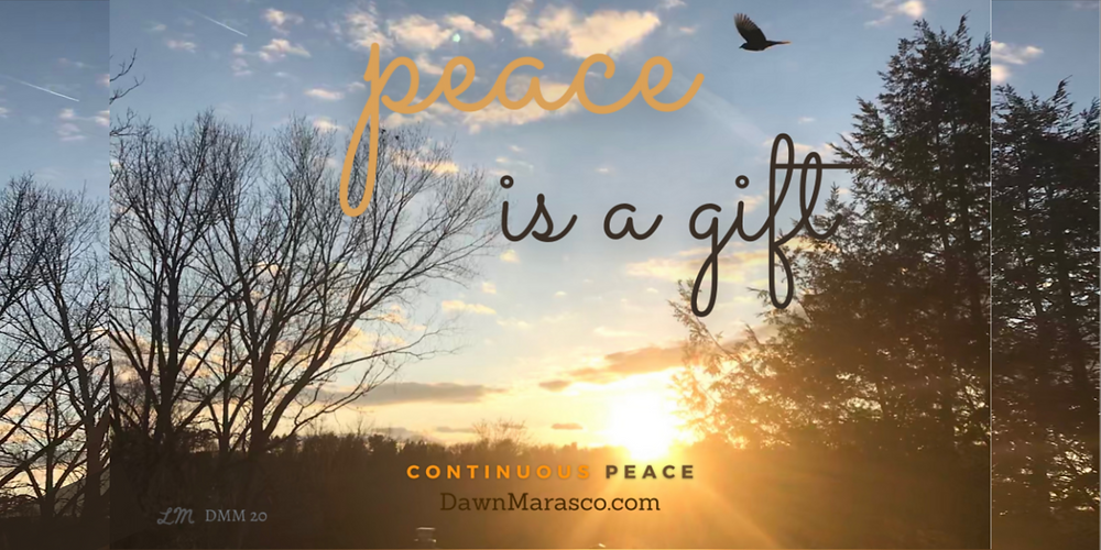 Peace is a Gift