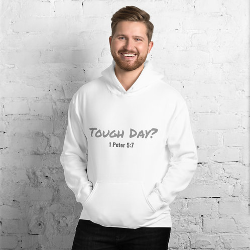 Tough Day? Hoodie