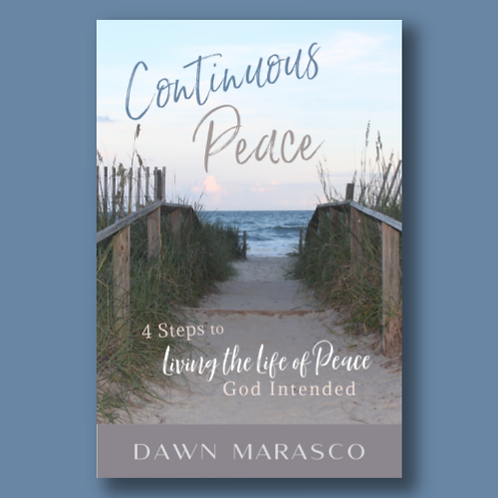 Continuous Peace - 4 Steps to Living the Life of Peace God Intended