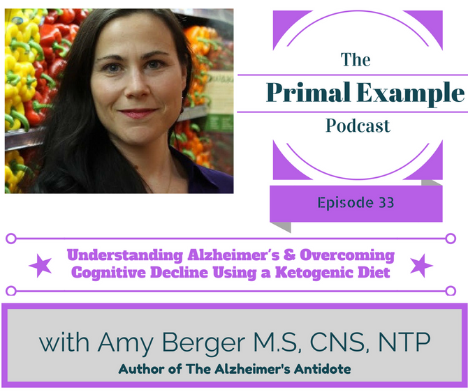 PEP 33: Understanding Alzheimer's & Overcoming Cognitive Decline using a Ketogenic Diet with