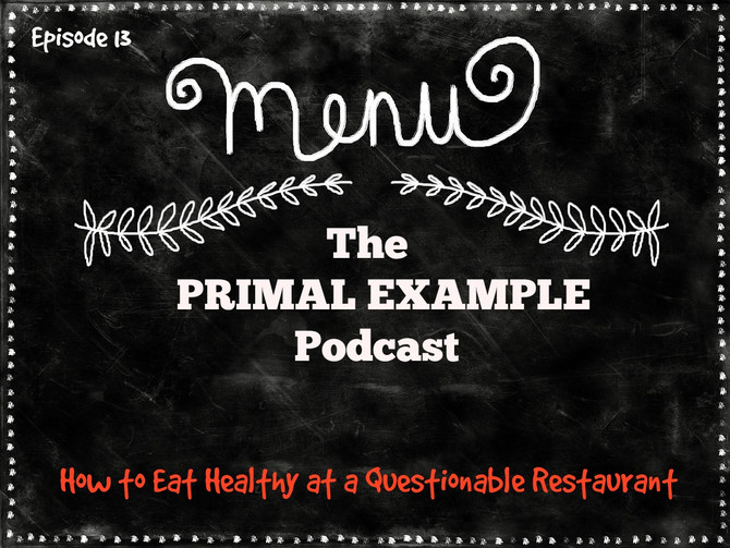 PEP 13: How to Eat Healthy at a Questionable Restaurant