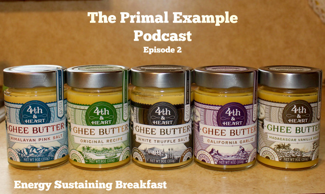 PEP 002: Energy Sustaining Breakfast, Ghee, and Facebook Q&A