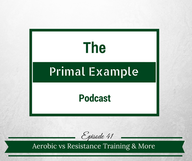 PEP 41: Aerobic vs. Resistance Training and Q&A Part 3