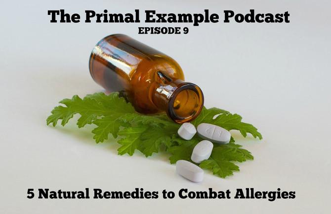 PEP 009: 5 Natural Remedies to Combat Allergies