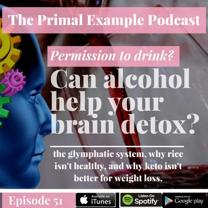 PEP 51: Can Alcohol Help Detoxify Your Brain?