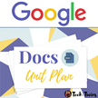 Google Docs Unit Plan.png