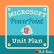 Microsoft PowerPoint Unit Plan.png