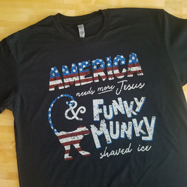 America Needs More Jesus and Funky Munky
