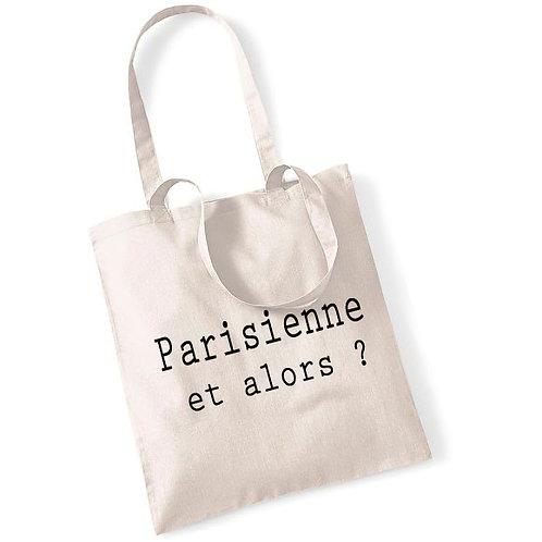 Tote bag en coton Parisienne et alors ?