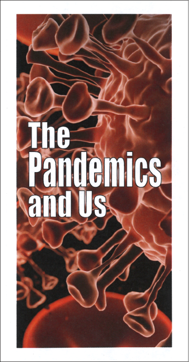 The pandemic and us (25 copies)