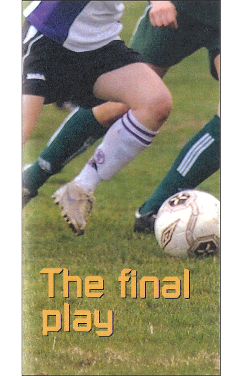 The final play (50 copies)