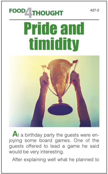 Pride and timidity (100 copies)