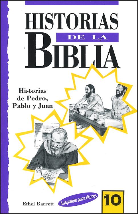 Historias de la Biblia # 10: Pedro, Pablo y Juan