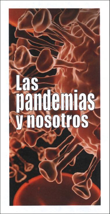 Las pandemias y nosotros (100 ejemplares)