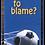 Thumbnail: Who's to blame? (50 copies)