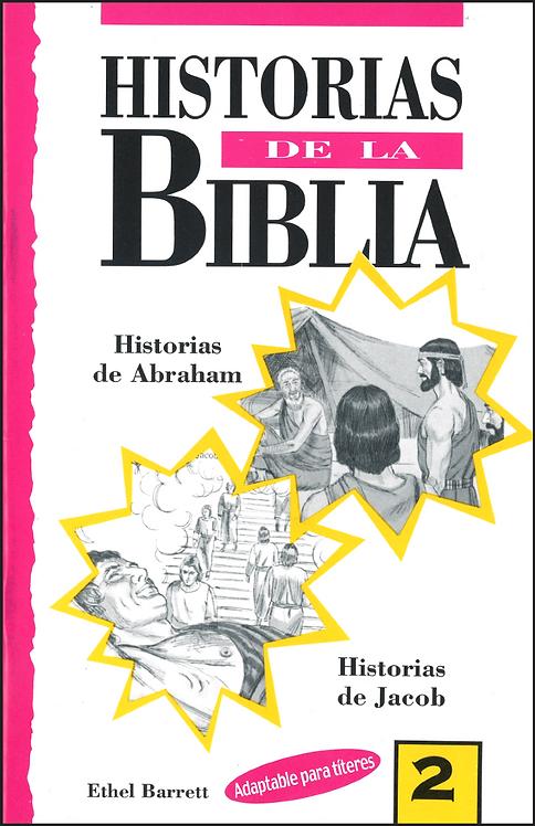 Historias de la Biblia # 2: Abraham y Jacob