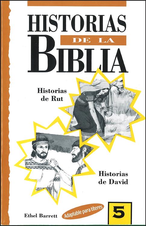 Historias de la Biblia # 5: Ruth y David