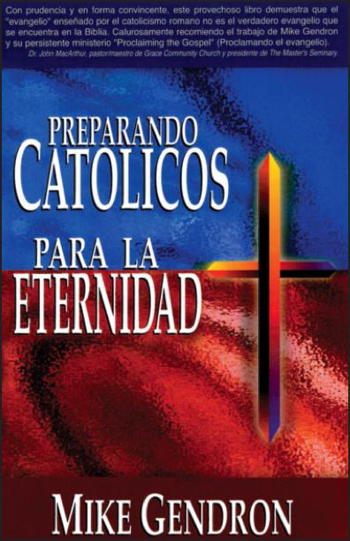 Preparando católicos para la eternidad