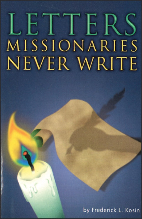 Letter missionaries never write