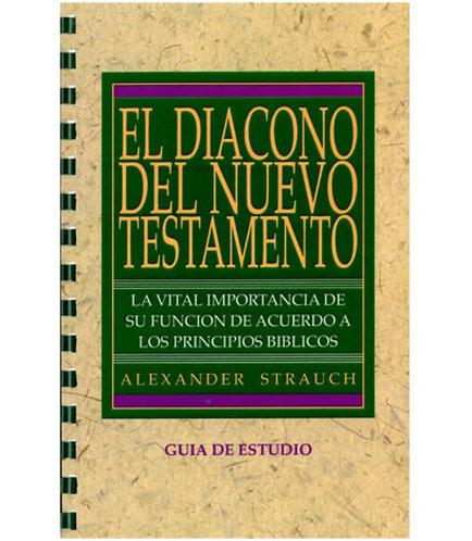 El diácono del Nuevo Testamento (guía de estudio)