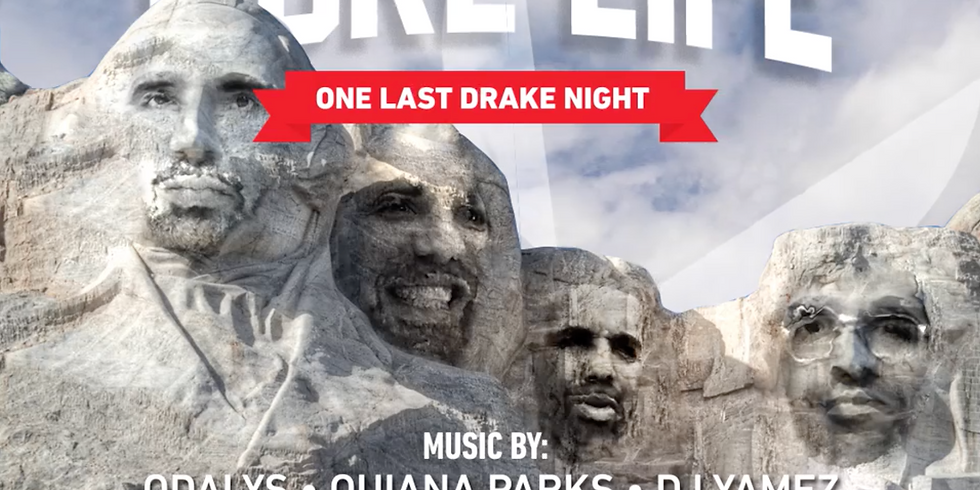 More Life : Drake Night / odalys / quiana parks  dj yamez / special ovo  friends opening set