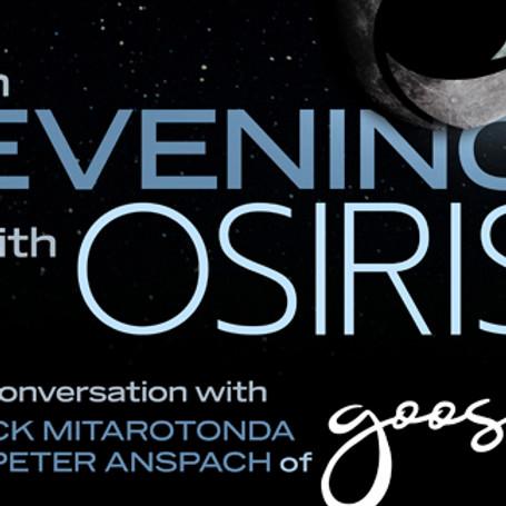 An Evening With Osiris, Featuring Goose