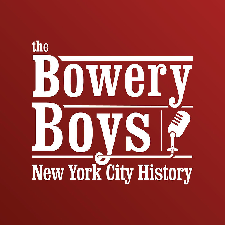The Bowery Boys: LANDMARKS LIVE!