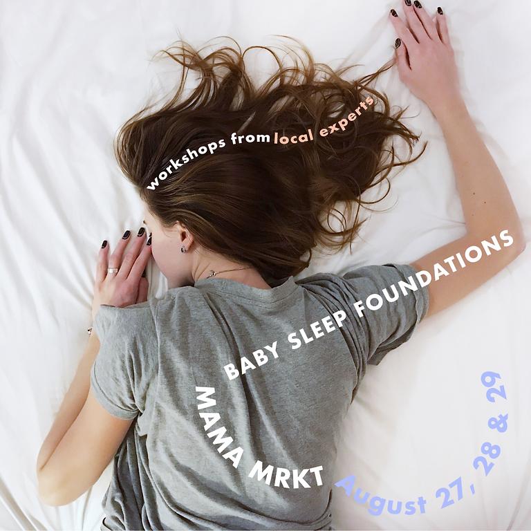 BABY SLEEP FOUNDATIONS