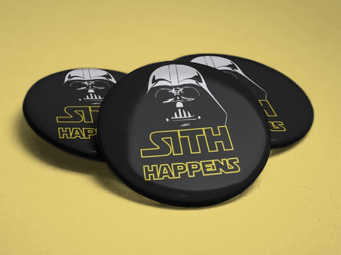 Star Wars Inpired Sith Happens Pin