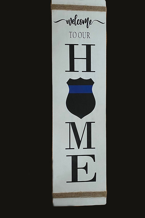 Thin Blue Line Home Sign