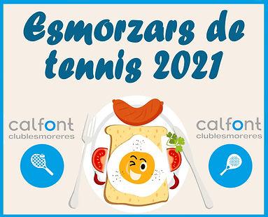 INSTAGRAM ESMORZARS DE TENNIS 2021.jpg
