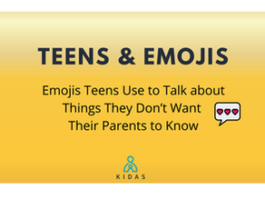Teens & Emojis: Emojis Teens Use to Talk about Things They Don't Want Their Parents to Know