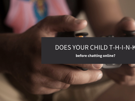 Does Your Child T-H-I-N-K Before Chatting Online?