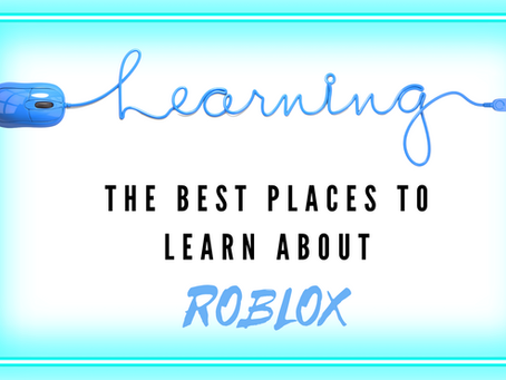 The Best Places for Your Kids to Learn About Roblox