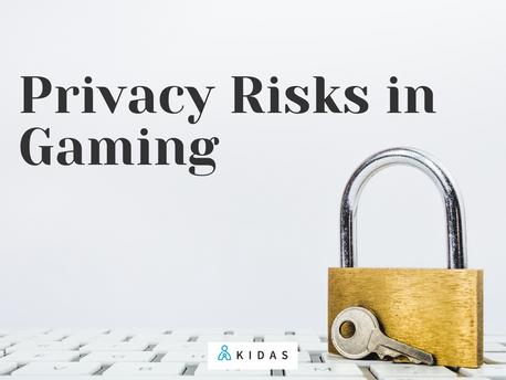 Privacy Risks in Gaming