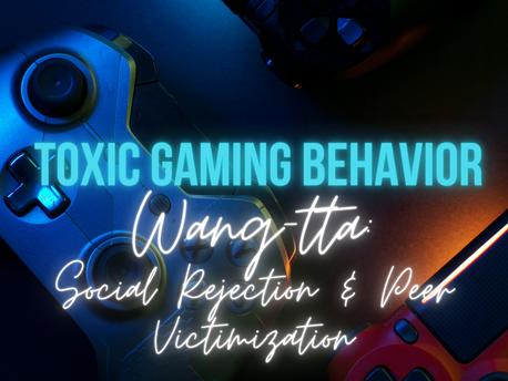 Wang-tta: Social Rejection and Peer Victimization