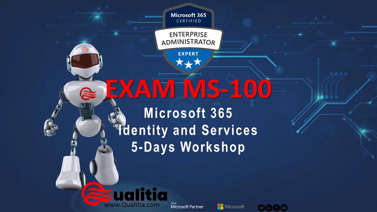 MS-100 | 5-Days Workshop