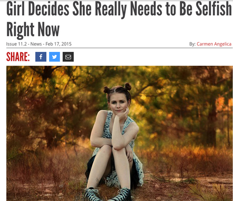 Reductress Article: Girl Decides She Really Needs To Be Selfish Right Now