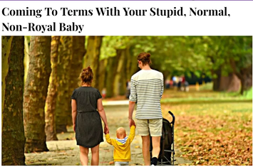 BunnyEars Article: Coming To Terms With Your Stupid Normal Non-Royal Baby