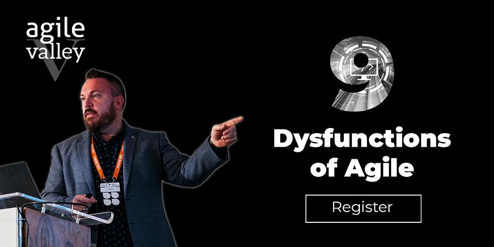9 Dysfunctions of Agile