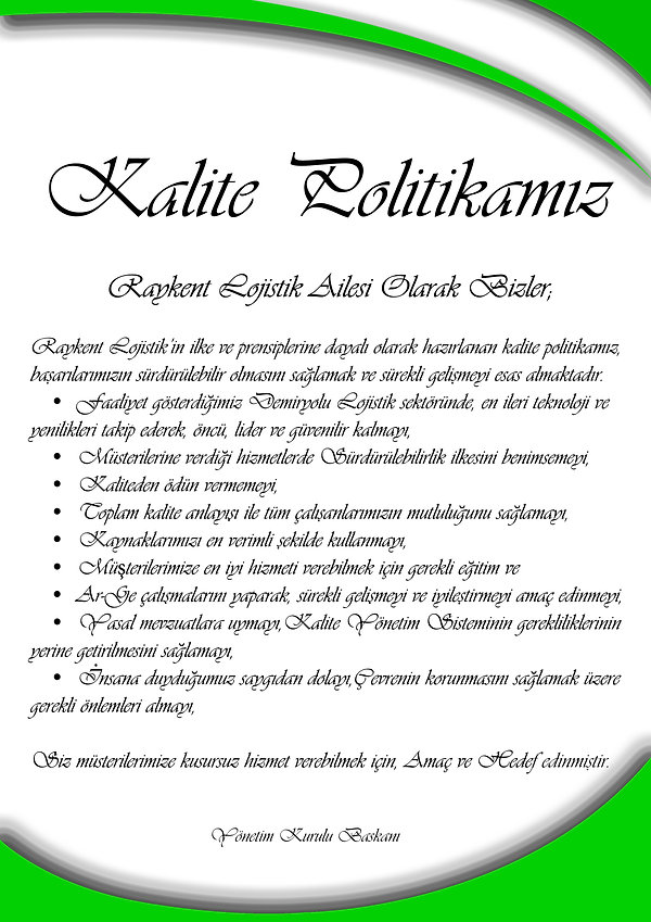 Raykent Lojistik Kalite Politikası