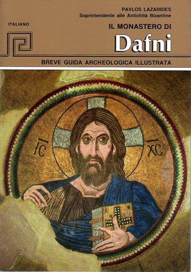 Il Monastero Di Dafni